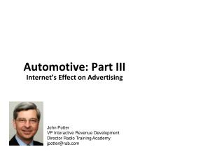 John Potter VP Interactive Revenue Development Director Radio Training Academy jpotter@rab.com