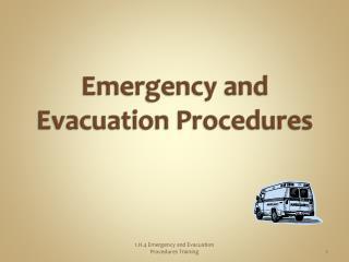 Emergency and Evacuation Procedures