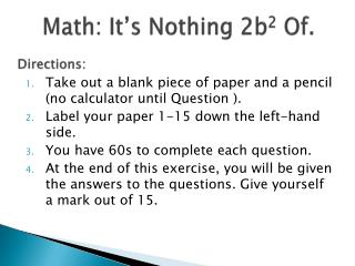 Math: It�s Nothing 2b 2  Of.