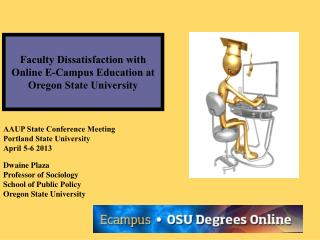 Faculty Dissatisfaction with Online E-Campus Education at Oregon State University