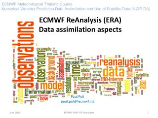 ECMWF  ReAnalysis  (ERA) Data  assimilation aspects