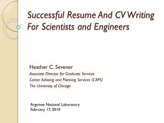 Successful Resume And CV Writing For  Scientists  and Engineers