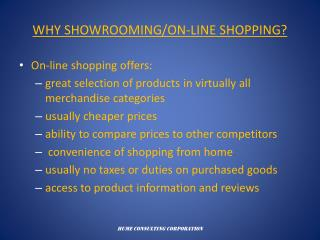 WHY SHOWROOMING/ON-LINE SHOPPING?