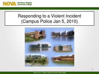 Responding  to a Violent  Incident (Campus Police Jan 5, 2010)