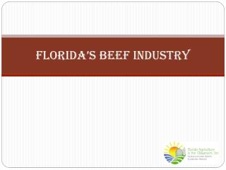 Florida�s Beef Industry
