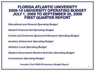 FLORIDA ATLANTIC UNIVERSITY 2009-10  UNIVERSITY OPERATING BUDGET JULY 1,  2009  TO SEPTEMBER 30,  2009  FIRST QUARTER R