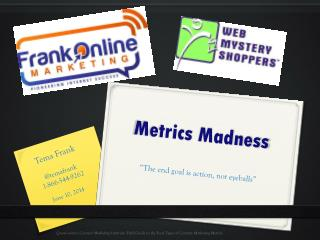 Metrics Madness