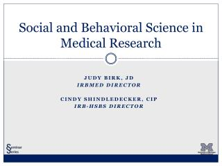 Social and Behavioral Science in Medical Research