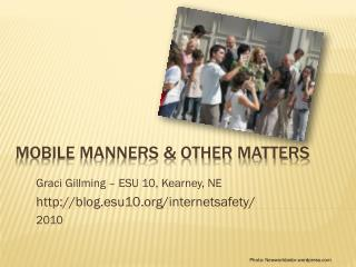 Mobile Manners & other matters