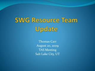 SWG Resource Team Update
