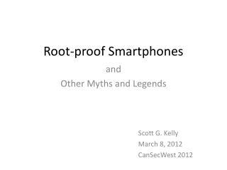 Root-proof Smartphones