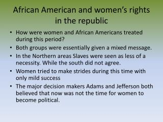 African American and women's rights in the republic