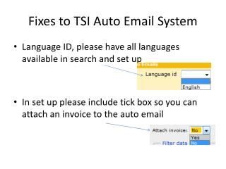 Fixes to TSI Auto Email System