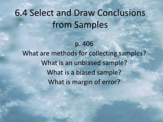 6.4 Select and Draw Conclusions from Samples