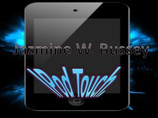 Jazmine  W. Bussey