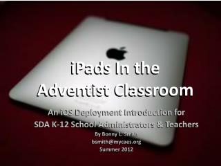 iPads  In the  Adventist Classroom
