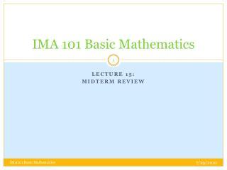 IMA 101 Basic Mathematics