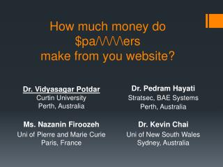 How much money  do  $pa/\/\/\/\ers  make  from you  website ?