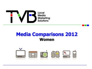 Media Comparisons 2012 Women