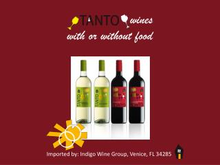 Imported by: Indigo Wine Group, Venice, FL 34285