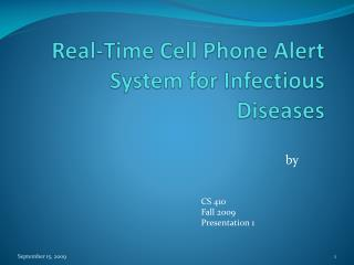 Real-Time Cell Phone Alert System for Infectious Diseases