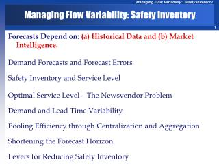 Managing Flow  Variability : Safety  Inventory