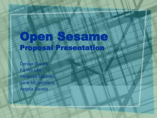 Open Sesame Proposal Presentation