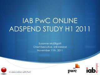 IAB PwC ONLINE ADSPEND STUDY H1 2011
