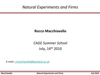 Natural Experiments and Firms