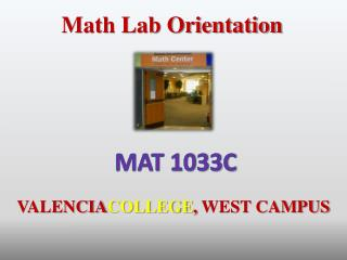 Math Lab Orientation