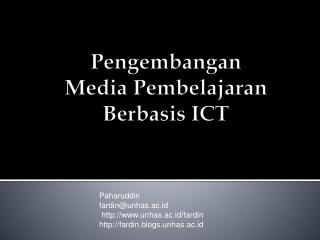 Pengembangan Media  Pembelajaran Berbasis  ICT