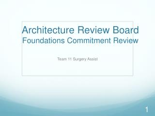 Architecture Review Board Foundations Commitment Review