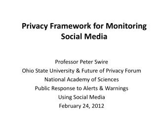 Privacy Framework for Monitoring Social Media