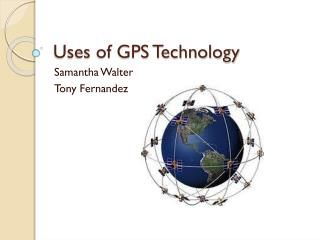 Uses  of GPS Technology