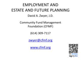 EMPLOYMENT AND  ESTATE AND FUTURE PLANNING