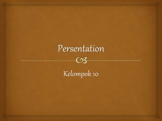 P ersentation