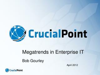 Megatrends in Enterprise IT
