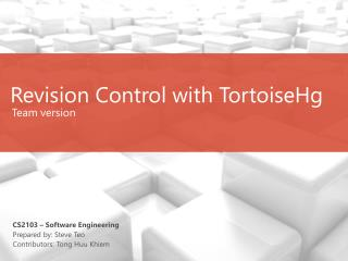 Revision Control with TortoiseHg