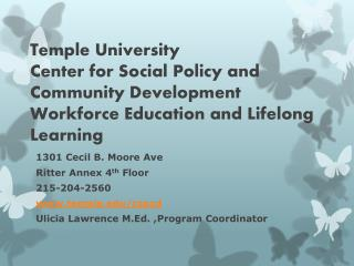 Temple University  Center for Social Policy and Community Development  Workforce Education and Lifelong Learning
