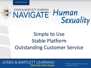 Simple to  Use Stable Platform Outstanding  Customer  Service
