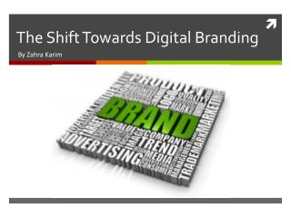 The Shift Towards Digital Branding
