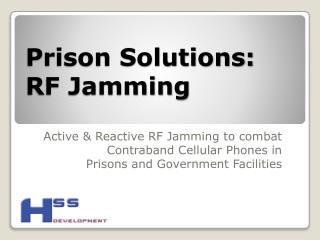 Prison Solutions:  RF Jamming