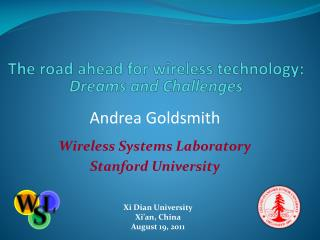 The road ahead for wireless technology: Dreams and Challenges