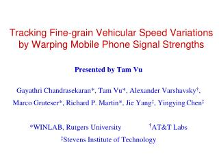 Tracking Fine-grain Vehicular Speed Variations by Warping Mobile Phone Signal Strengths