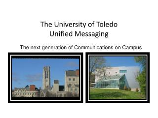 The University of Toledo  Unified Messaging