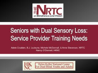 Seniors with Dual Sensory Loss: Service Provider Training Needs
