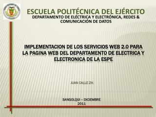 IMPLEMENTACION DE LOS SERVICIOS WEB 2.0 PARA LA PAGINA WEB DEL DEPARTAMENTO DE ELECTRICA Y ELECTRONICA DE LA ESPE
