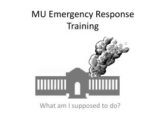 MU Emergency Response Training