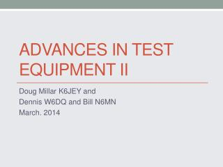 Advances in Test  Equipment II