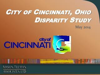 City of Cincinnati, Ohio  Disparity Study